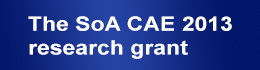 The SoA CAE 2013 research grant