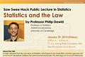 Saw Swee Hock Public Lecture in Statistics on Jan 15, 2010