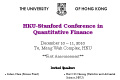 HKU-Stanford Conference in Quantitative Finance from December 10 – 11, 2010.