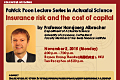 Patrick Poon Lecture Series in Actuarial Science by Professor Hansjoerg Albrecher on Monday, November 2, 2015.