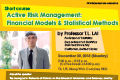 Short course for 'Active Risk Management: Financial Models & Statistical Methods' by Prof. T.L. LAI on Monday, Dec 23, 2013.