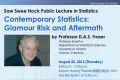 Saw Swee Hock Public Lecture in Statistics by Professor D.A.S. Fraser on Thursday, August 22, 2013.