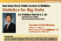 Saw Swee Hock Public Lecture in Statistics by Professor Dennis K.J. Lin on Thursday, December 18, 2014.