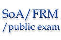 SoA/FRM/Public examinations in May 2016.